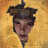 Naked Sun von ...And You Will Know Us By the Trail of Dead