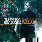 Back In The Mud von Bubba Sparxxx