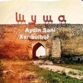Xarıbülbül by Aydın Sani