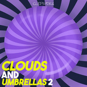Clouds and Umbrellas 2 by Various Artists