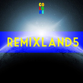 Remixland 5 by Various Artists