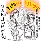 White Magic de Daniel Johnston