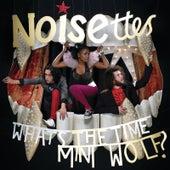 Whats The Time Mini Wolf (Mini Album) von Noisettes