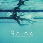 Raia 4 (Trilha Sonora Original do Filme) de Felipe Puperi
