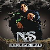 Hip Hop Is Dead de Nas