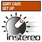 Get Up de Gary Caos