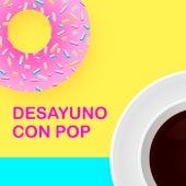 Desayuno Con POP by Various Artists