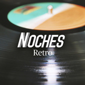 Noches Retro by Various Artists