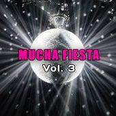 Mucha Fiesta Vol. 3 by Various Artists