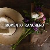Momento Ranchero de Various Artists