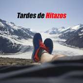 Tardes de Hitazos by Various Artists