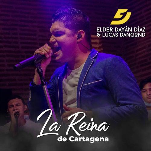 La Reina de Cartagena (Live) de Elder Dayan Diaz