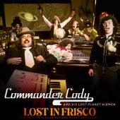 Lost In Frisco von Commander Cody