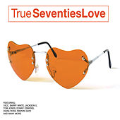 True 70s Love by Various Artists