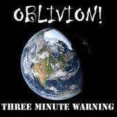 Three Minute Warning fra Oblivion