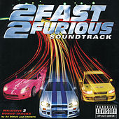 2 Fast 2 Furious von Various Artists