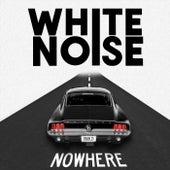 Nowhere de White Noise