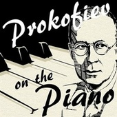 Prokofiev On the Piano by Various Artists