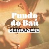 Fundo do Baú Sertanejo de Various Artists