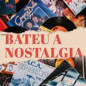 Bateu a Nostalgia de Various Artists