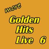More Golden Hits Live, Vol. 6 de Various Artists