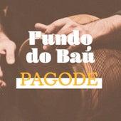 Fundo do Baú Pagode de Various Artists