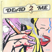 Dead 2 Me by Yung Pinch