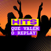 Hits Que Valem o Replay de Various Artists