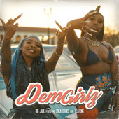 Dem Girlz (feat. Beatking & Erica Banks) di Big Jade