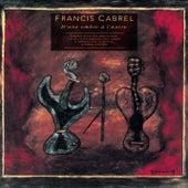 D' Une Ombre A L' Autre de Francis Cabrel