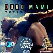 Duro Mami (Versión 2020) von Nene H2o