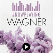 #nowplaying Wagner de Various Artists