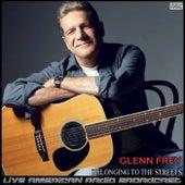 Belonging To The Streets de Glenn Frey