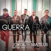 Guerra Fria (Remix Mister Jam) de Sorriso Maroto