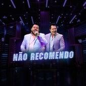 Não Recomendo by Bruno & Marrone