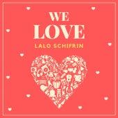 We Love Lalo Schifrin by Lalo Schifrin