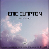 Steppin Out (Live) van Eric Clapton