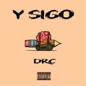 Y Sigo by DRC