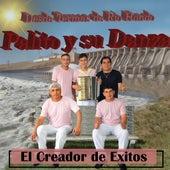 El Creador de Exitos by Palito y su Danza