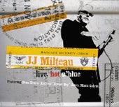 Live, Hot'n Blue von Jean-Jacques Milteau