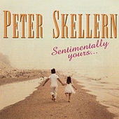 Sentimentally Yours by Peter Skellern