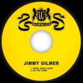 Good, Good Lovin' / Do You Think von Jimmy Gilmer