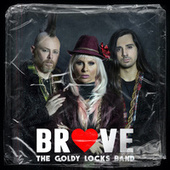 Brave de Goldy Locks Band