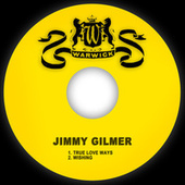 True Love Ways von Jimmy Gilmer