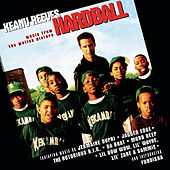 Hardball (Music From The Motion Picture) by Original Soundtrack