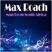 Man From South Africa de Max Roach