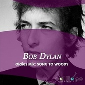 Oldies Mix: Song to Woody di Bob Dylan