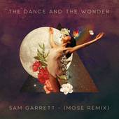 The Dance and the Wonder (Mose Remix) by Mose