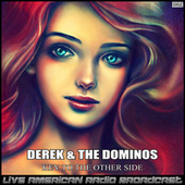 Key To The Other Side (Live) de Derek and the Dominos