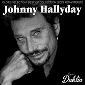 Oldies Selection: Best of Collection (2019 Remastered) de Johnny Hallyday